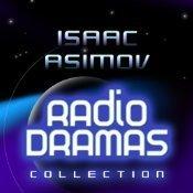 Isaac Asimov Radio Dramas  by  Isaac Asimov