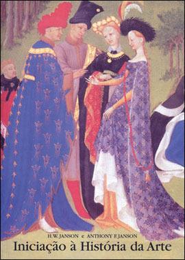 Iniciação à história da arte  by  H.W. Janson