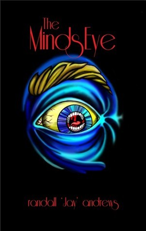 The Minds Eye Randall Jay Andrews