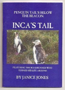 Incas Tail - Penguin Tails Below the Beacon  by  Janice Jones