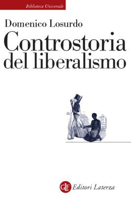 Controstoria del liberalismo  by  Domenico Losurdo