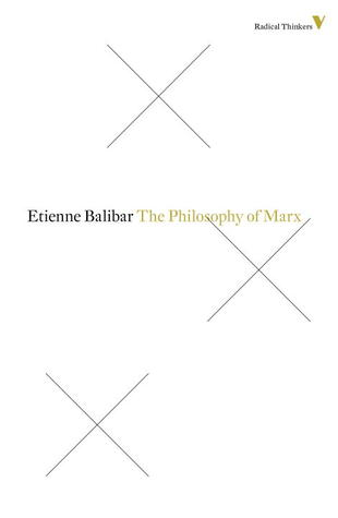 The Philosophy Of Marx Étienne Balibar
