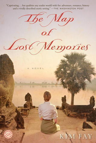 The Map of Lost Memories: A Novel  by  Kim Fay
