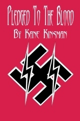 Pledged to the Blood  by  Kane Kinsman