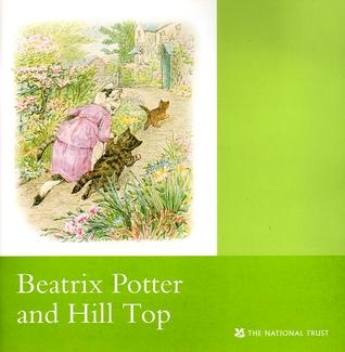 Beatrix Potter And Hill Top:An illustrated souvenir: Cumbria Judy Taylor