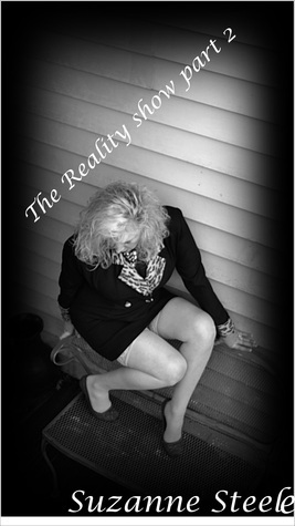 The Reality Show Part 2 Suzanne Steele