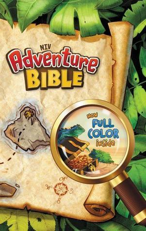 NIV, Adventure Bible, Paperback, Full Color  by  Lawrence O. Richards