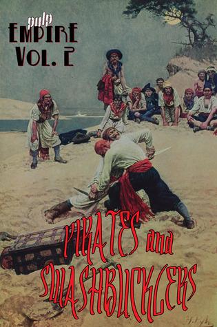 Pirates & Swashbucklers volume 2  by  Jason Kahn