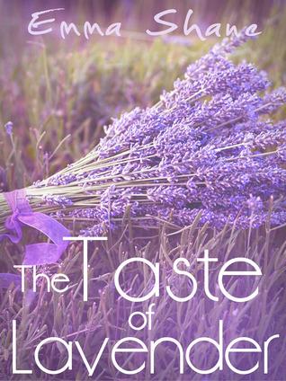 The Taste of Lavender Emma Shane