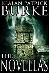 The Novellas  by  Kealan Patrick Burke