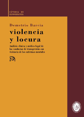 Violencia y locura  by  Demetrio Barcia Salorio