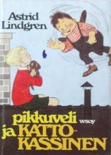 Pikkuveli ja Katto-Kassinen (Katto-Kassinen, #1)  by  Astrid Lindgren
