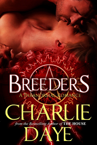 Breeders 2: The Rescue  by  Charlie Daye