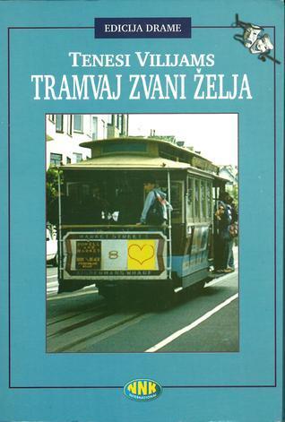 Tramvaj zvani želja Tennessee Williams
