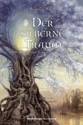 Der silberne Traum (Die Chroniken der Nebelkriege, #0.5) Thomas Finn