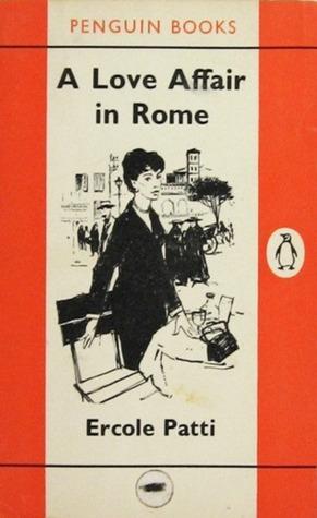 A Love Affair in Rome  by  Ercole Patti