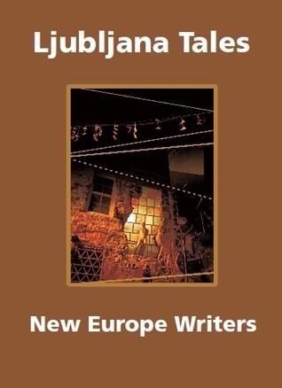 Ljubljana Tales  by  John aBeckett