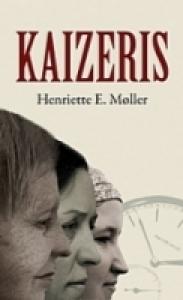 Kaizeris  by  Henriette E. Møller
