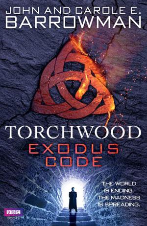 Exodus Code (Torchwood, #19) Carole E. Barrowman