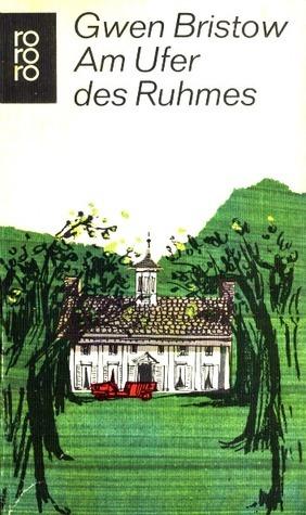 Am Ufer des Ruhmes (Plantation Trilogy, #3)  by  Gwen Bristow