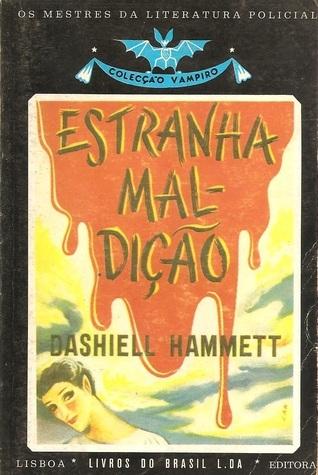 Estranha Maldição  by  Dashiell Hammett
