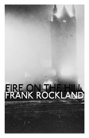 Fire on the Hill Frank Rockland