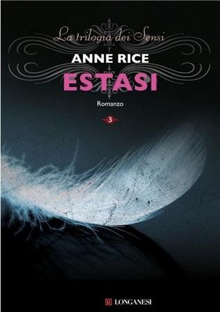 Estasi (La Trilogia dei Sensi, #3) A.N. Roquelaure
