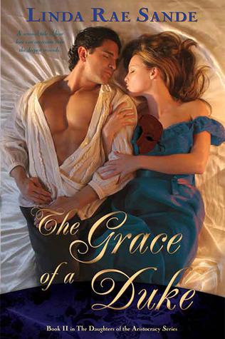 The Grace of a Duke  by  Linda Rae Sande