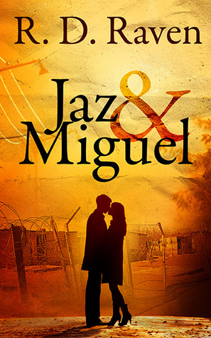 Jaz & Miguel  by  R.D. Raven