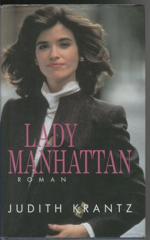 Lady Manhattan Judith Krantz