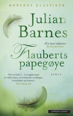 Flauberts papegøye Julian Barnes