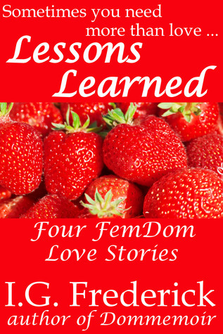 Lessons Learned  by  I.G. Frederick