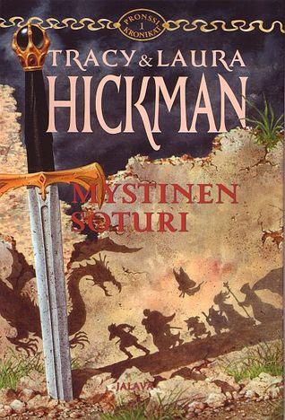 Mystinen soturi (Pronssikronikat, #1)  by  Tracy Hickman