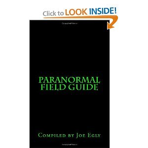 Paranormal Field Guide  by  Joe Egly
