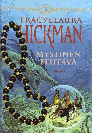 Mystinen tehtävä (Pronssikronikat, #2)  by  Tracy Hickman