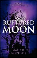 Ruptured Moon (Dotson Pack, #1)  by  Marie Stephens