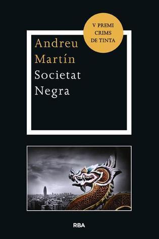 Societat negra  by  Andreu Martín