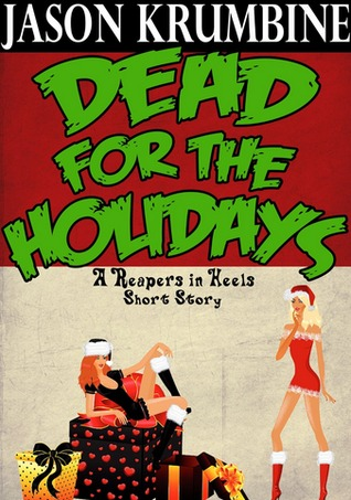 Dead for the Holidays  by  Jason Krumbine
