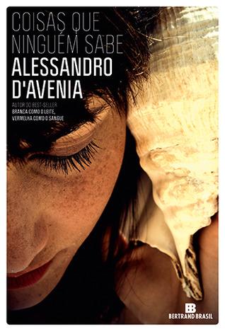 Coisas Que Ninguém Sabe Alessandro DAvenia