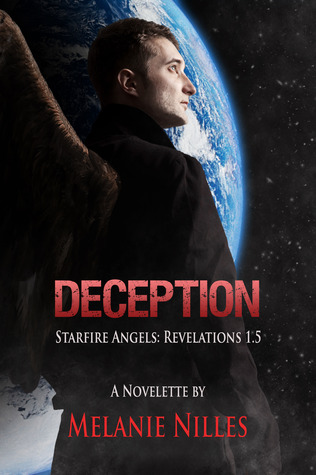 Deception (Starfire Angels: Revelations 1.5)  by  Melanie Nilles