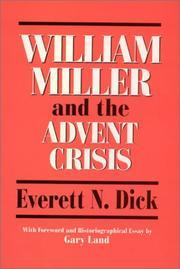 William Miller and the Advent crisis, 1831-1844  by  Everett Newfon Dick