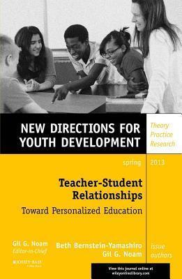 Relational Teaching: Youth Development, Number 137  by  Beth Bernstein-Yamashiro