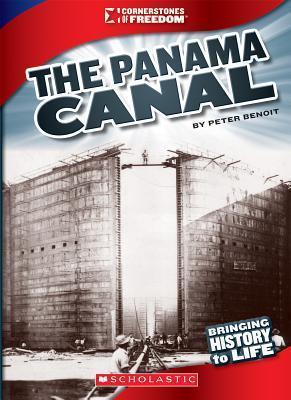 The Panama Canal Peter Benoit