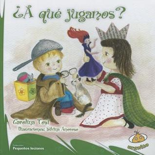 A Que Jugamos?  by  Carolina Tosi