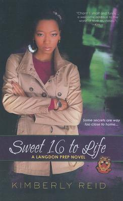 Sweet 16 to Life Kimberly Reid