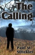 The Calling Paul M. Strickler