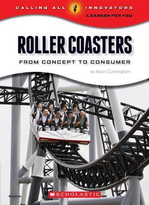 Roller Coasters Kevin Cunningham