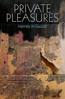 Private Pleasures  by  Hamdy el-Gazzar