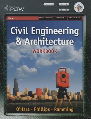 Workbook for Matteson/Kennedy/Baurs Project Lead the Way: Civil Engineering and Architecture Donna Matteson