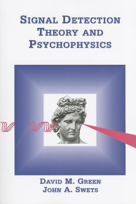 Signal Detection Theory And Psychophysics David Marvin Green